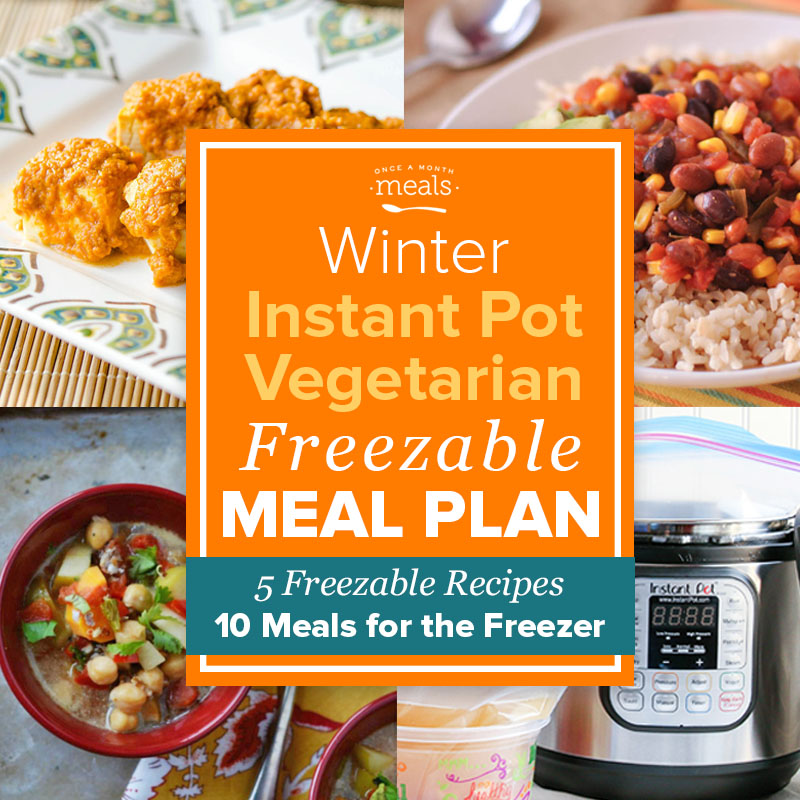 Winter instant pot vegetarian mini menu vol 1 once a month meals forumfinder Images