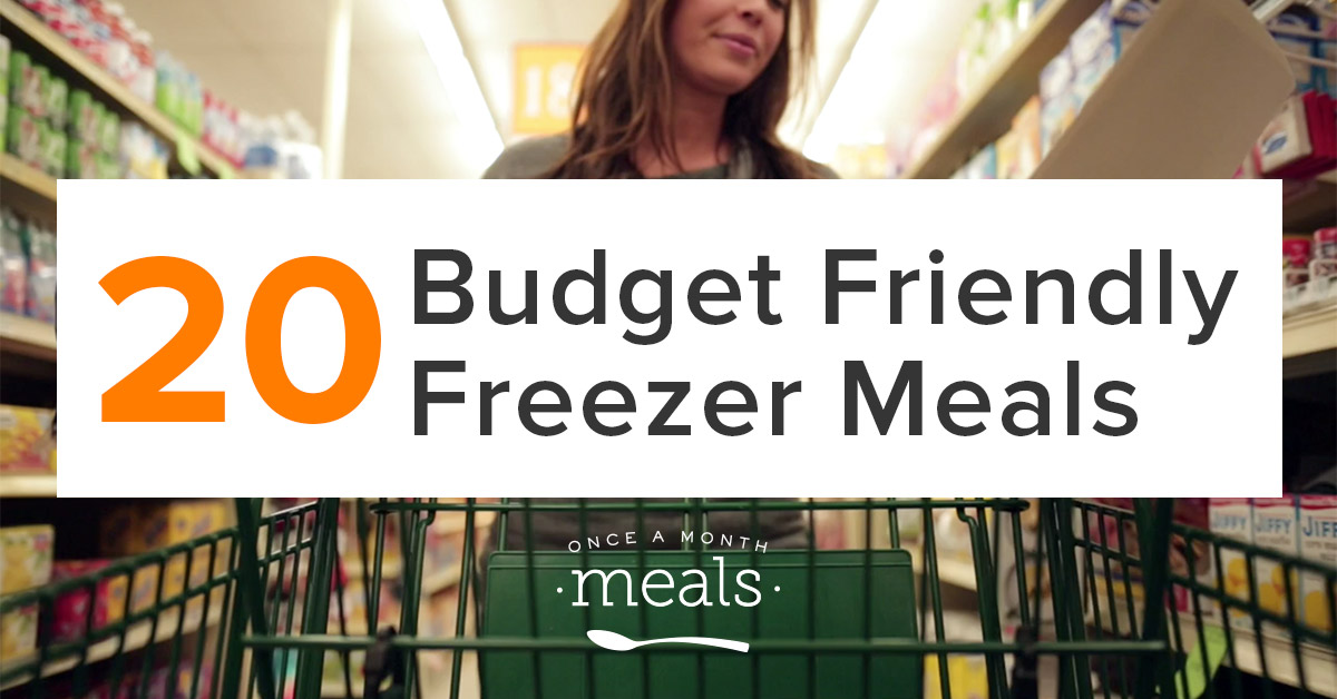 20-budget-friendly-freezer-meals-1200