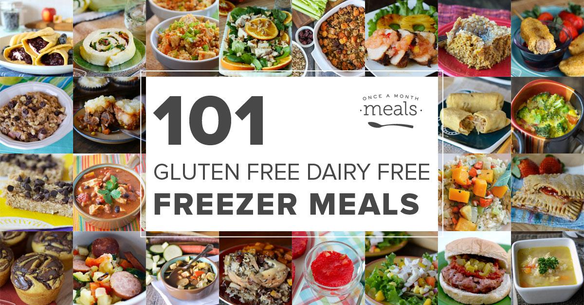 101 Gluten Free Dairy Free Freezer Meals