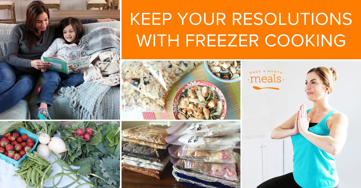 Keep Your Resolutions with Freezer Cooking