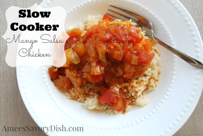 OAMM Blog Partner Recipe - Slow Cooker Mango Salsa Chicken