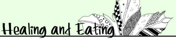 OAMM Blog Partner - Healing and Eating