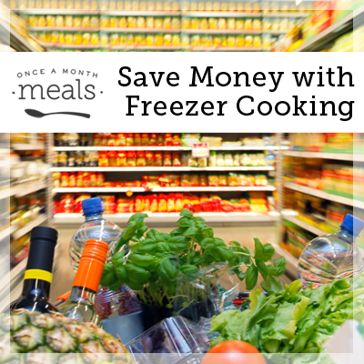 Save Money with Freezer Cooking