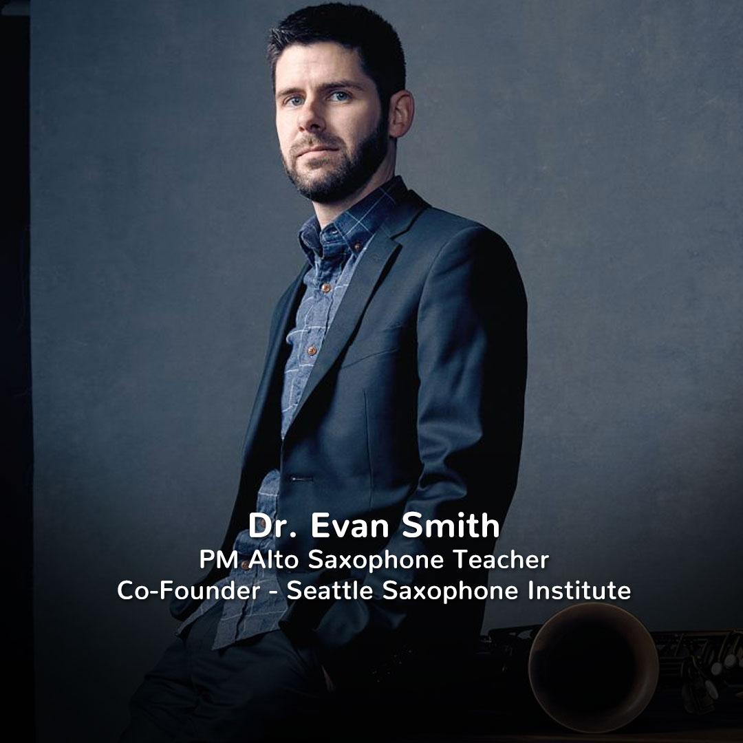Dr. Evan Smith, Practicing Musician Alto Saxophone Teacher