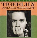 Natalie Merchant: Tigerlily