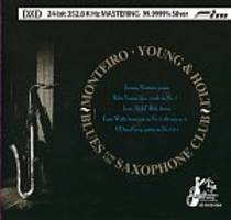 Monteiro, Young + Holt: Blues for the Saxophone Club