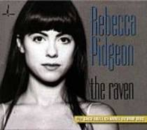 Pidgeon, Rebecca: The Raven (CD/Mehrkanal SACD)