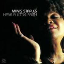 Staples, Mavis: Have A Little Faith