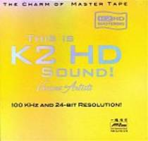 This is K2 HD Sound!