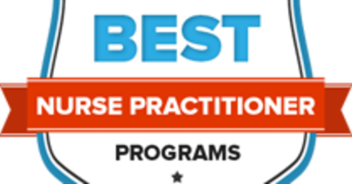The 48 Best Nurse Practitioner Programs: Top NP Schools of 2018