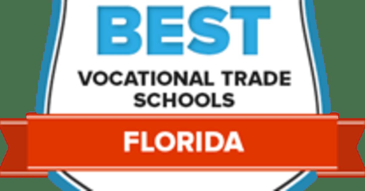 Best Vocational Schools in Florida: 38 Top Trade Programs in '18