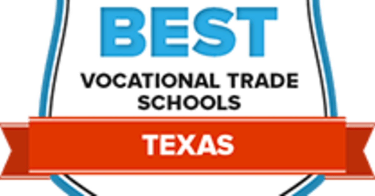 The 62 Best Texas Vocational & Trade Schools in 2018
