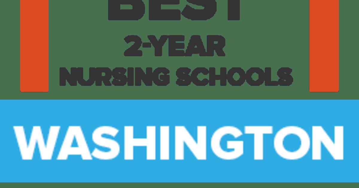 46 Best Nursing Programs in Washington: Start Nursing School