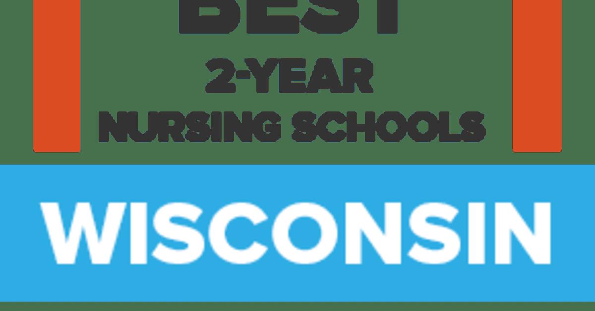 Nursing Schools in Wisconsin for '18: 33 Best Nursing Programs in WI
