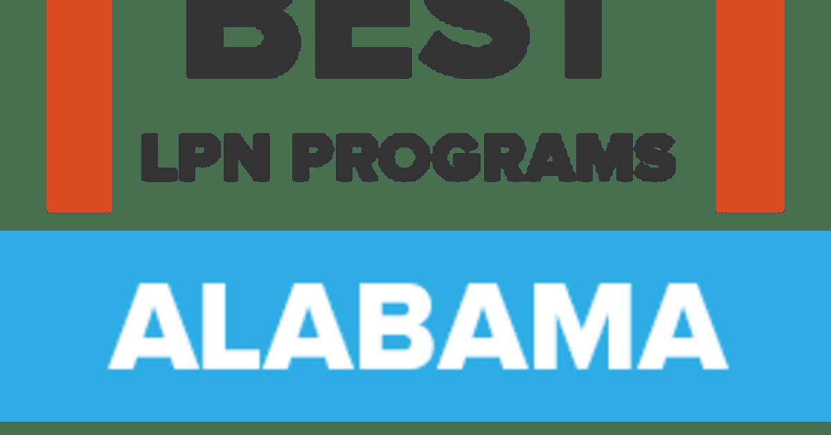 Lpn Programs Alabama S 20 Best Lpn Schools