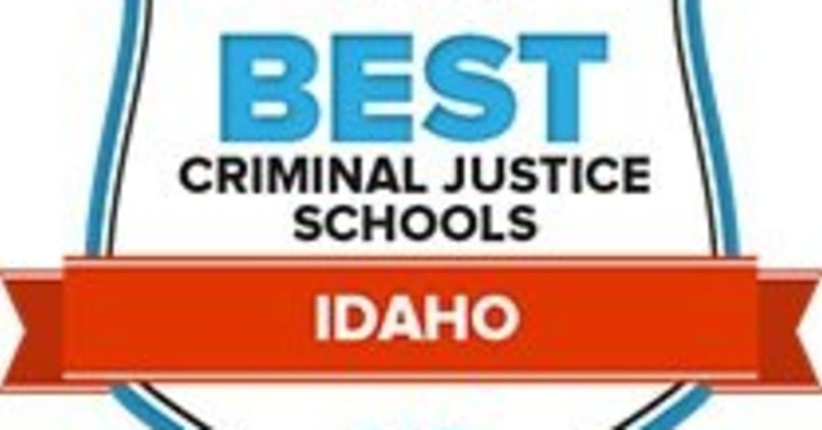 The 7 Best Criminal Justice Schools & Programs in Idaho for 2018