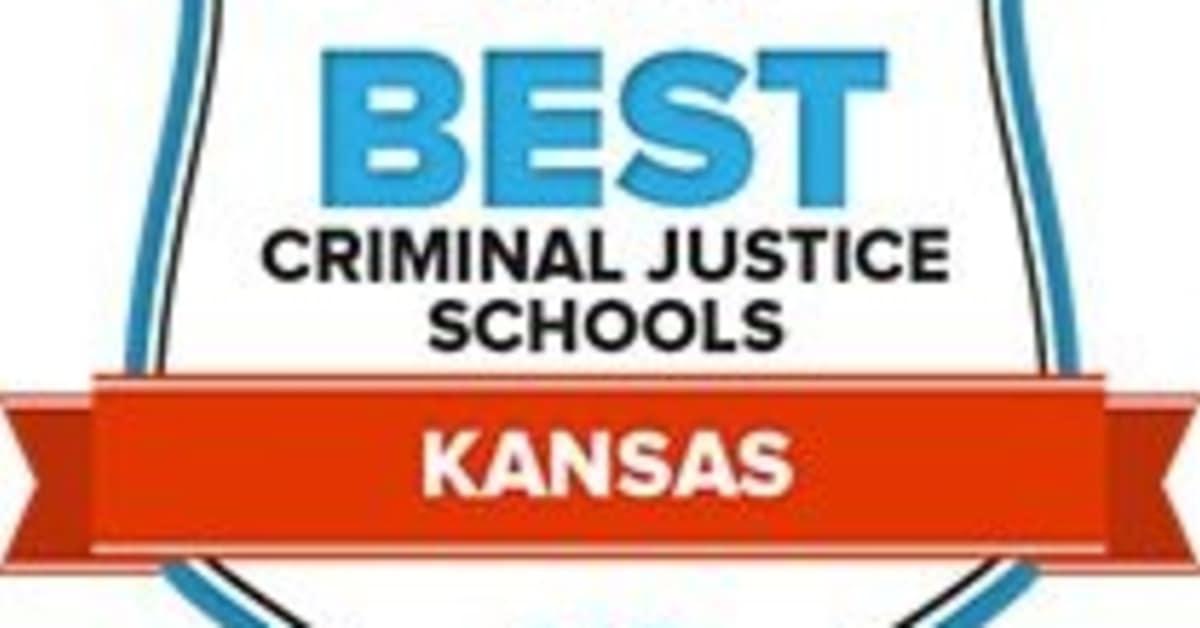 Criminal Justice Schools In Kansas 30 Best Cj Programs For
