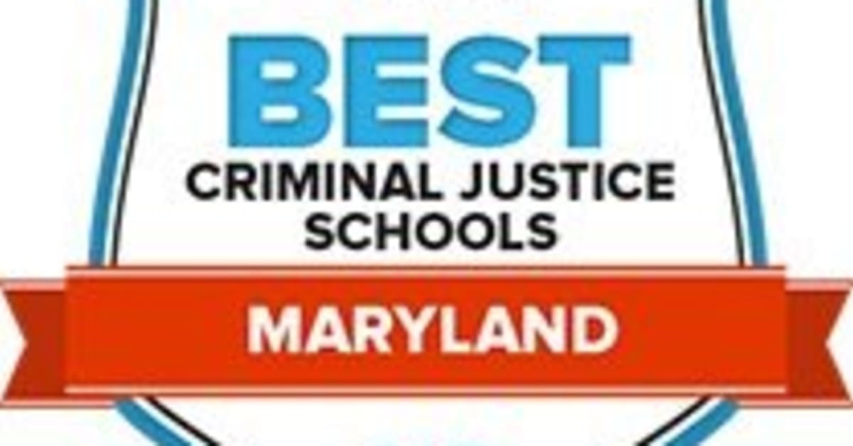 49 Best Maryland Criminal Justice Schools: Start Your Search
