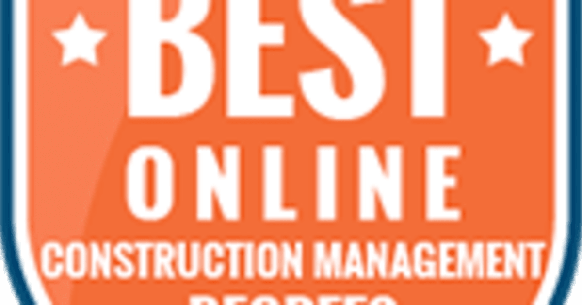 Nation's Best Online Construction Management Degrees for 2018