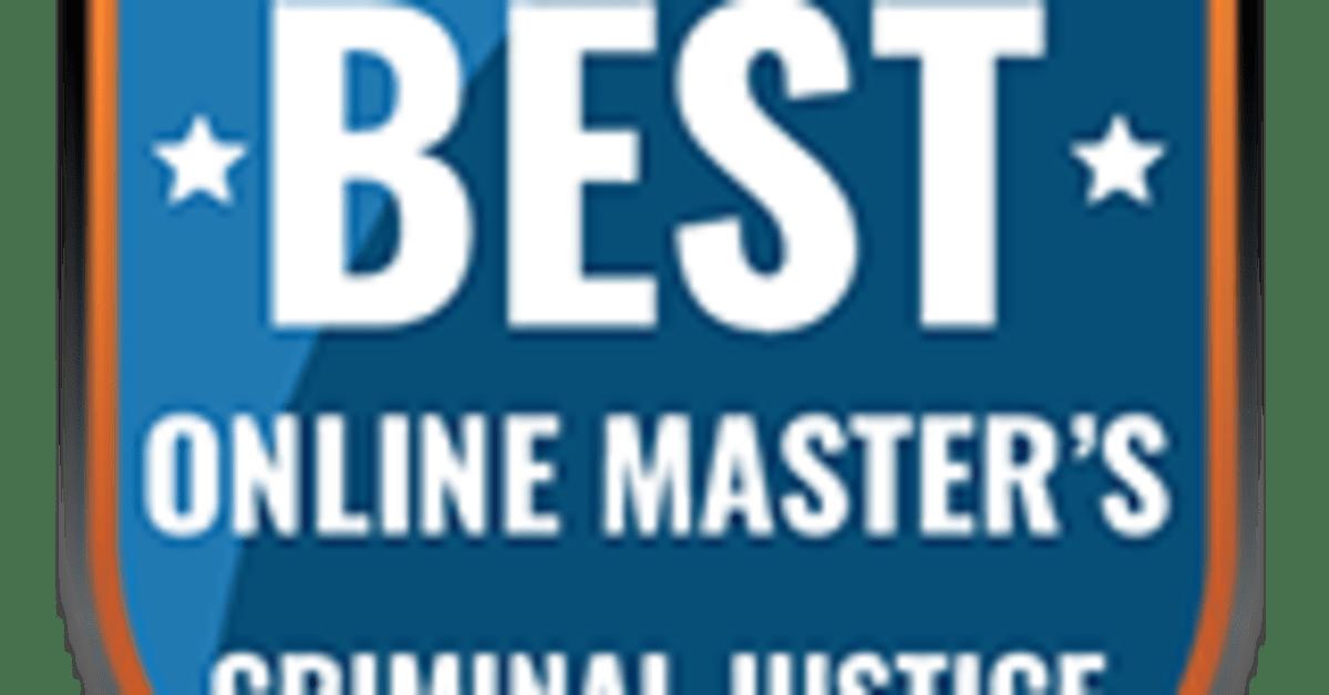 Online Master's in Criminal Justice: Best Programs of 2018