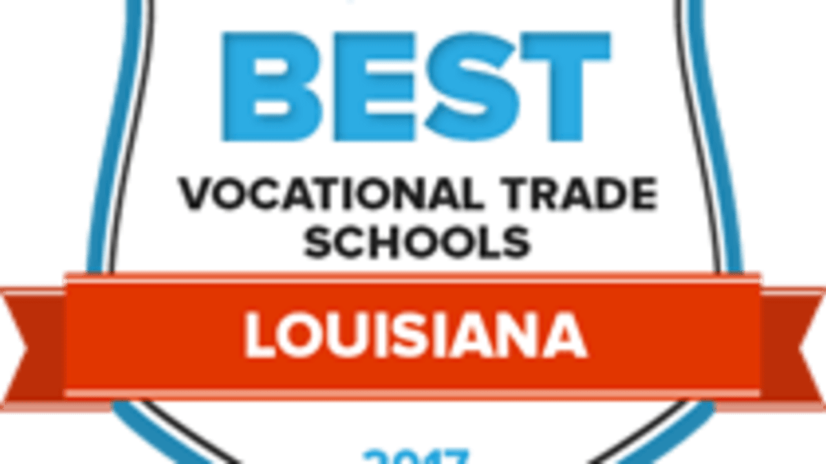 Find The 25 Best Vocational Trade Schools In Louisiana For 2018
