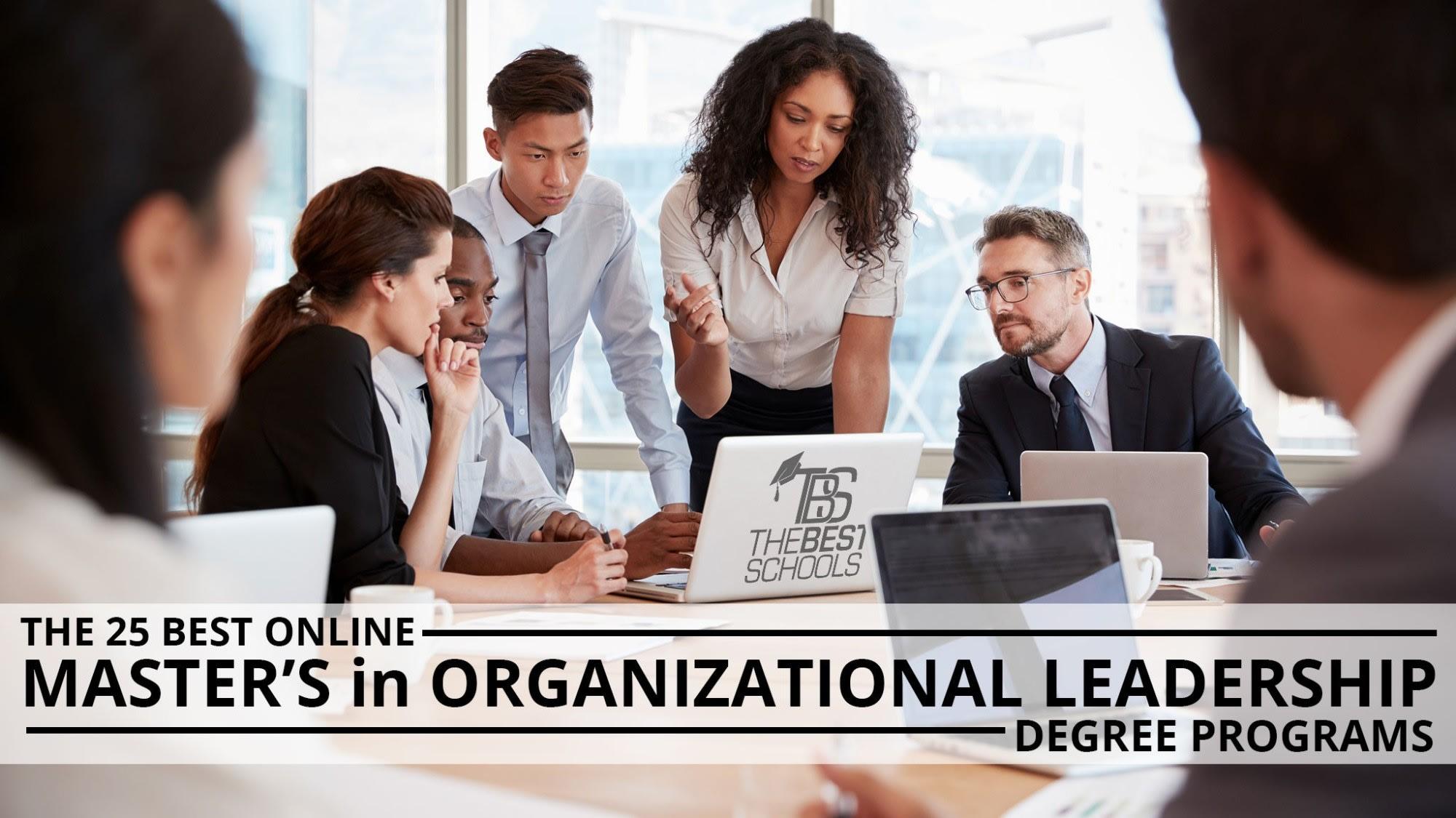 The 25 Best Online Masters In Organizational Leadership Degree Programs