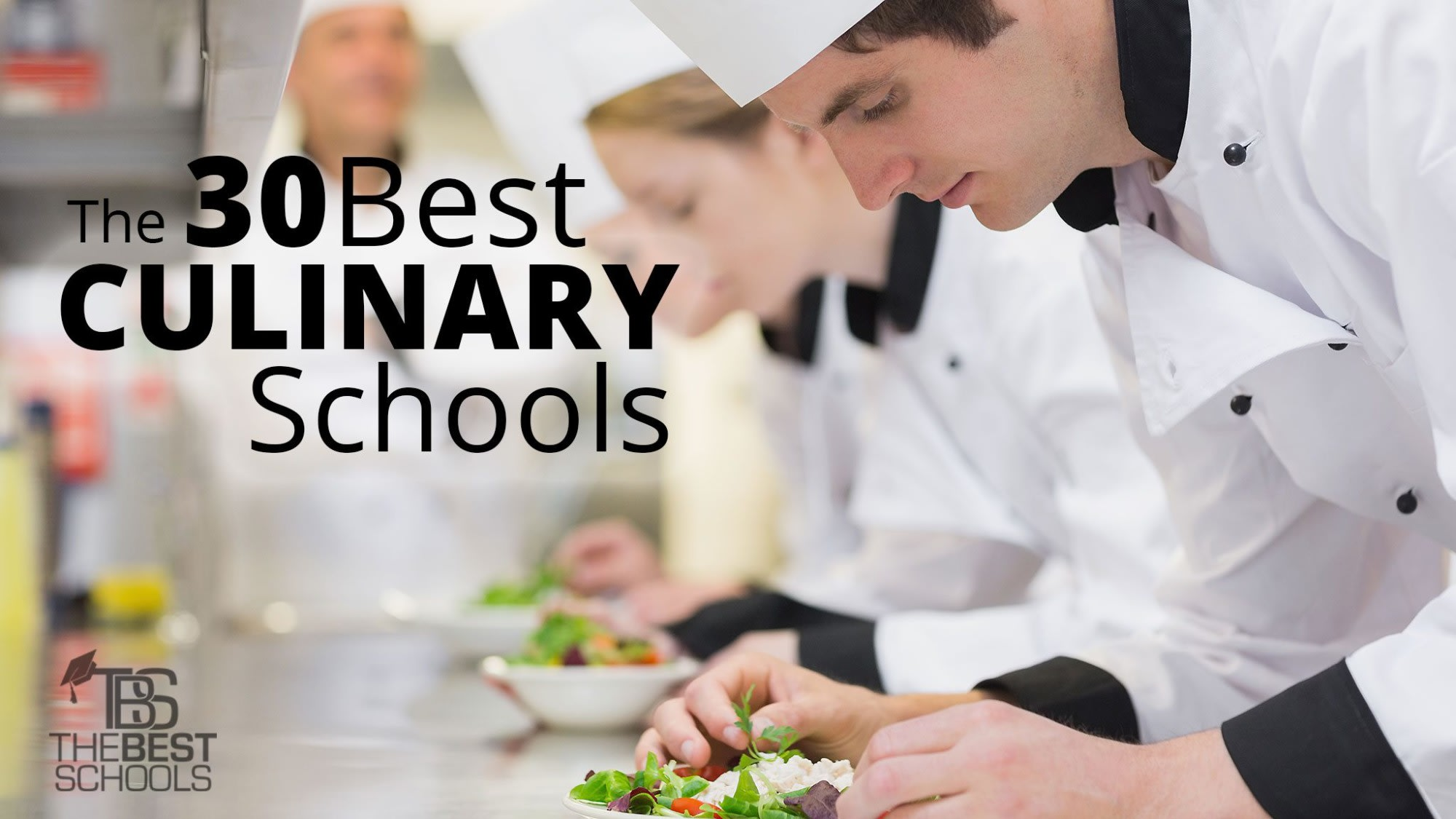 The 30 Best Culinary Schools