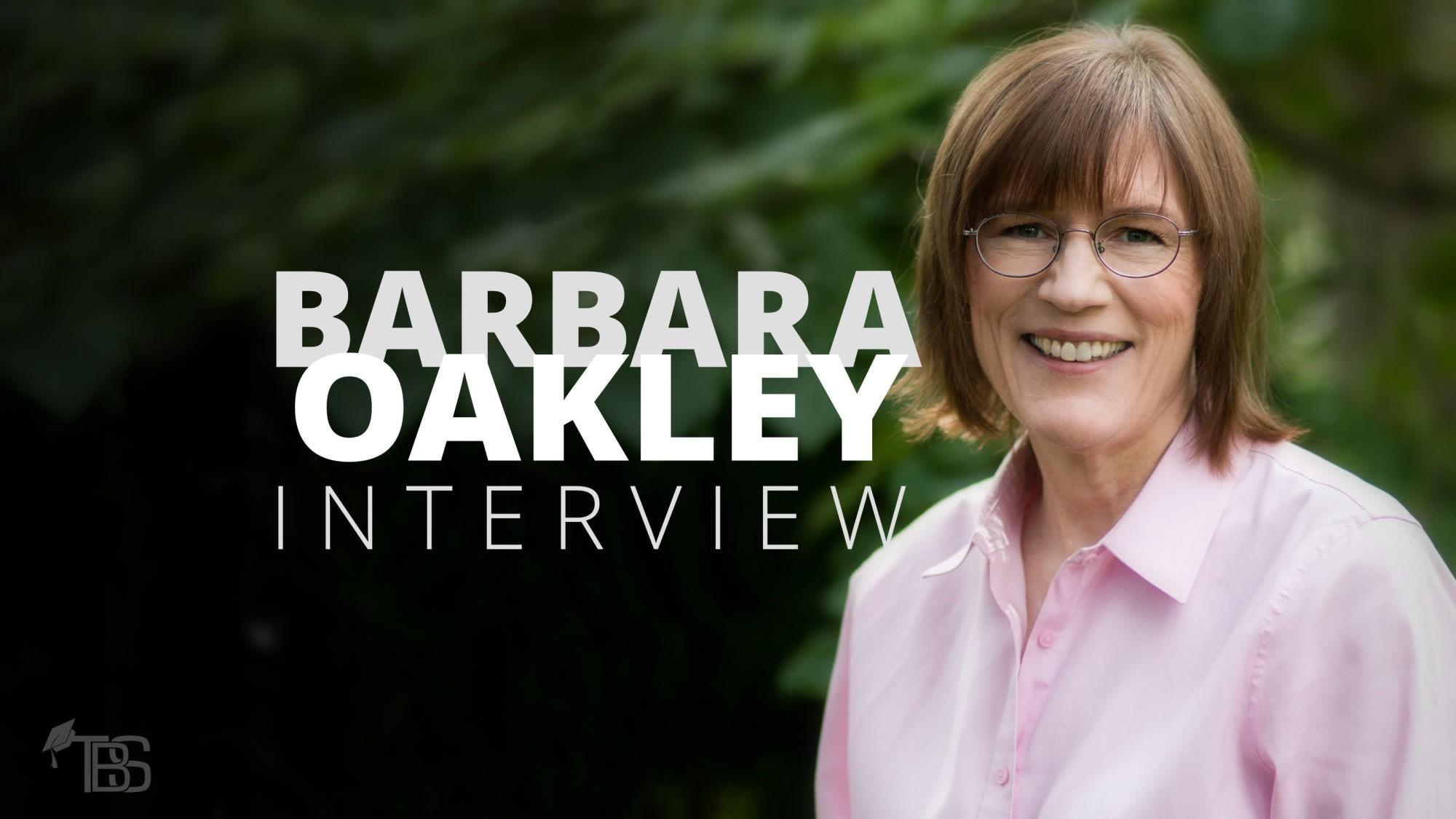 d6e444e6b5e Barbara Oakley Interview