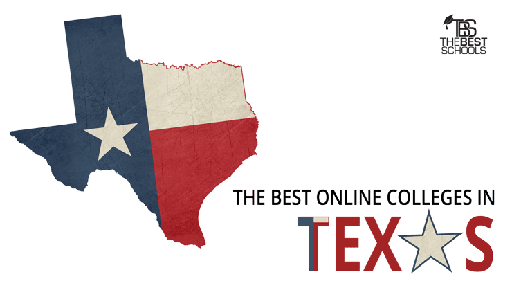 The Best Online Colleges In Texas For 2018