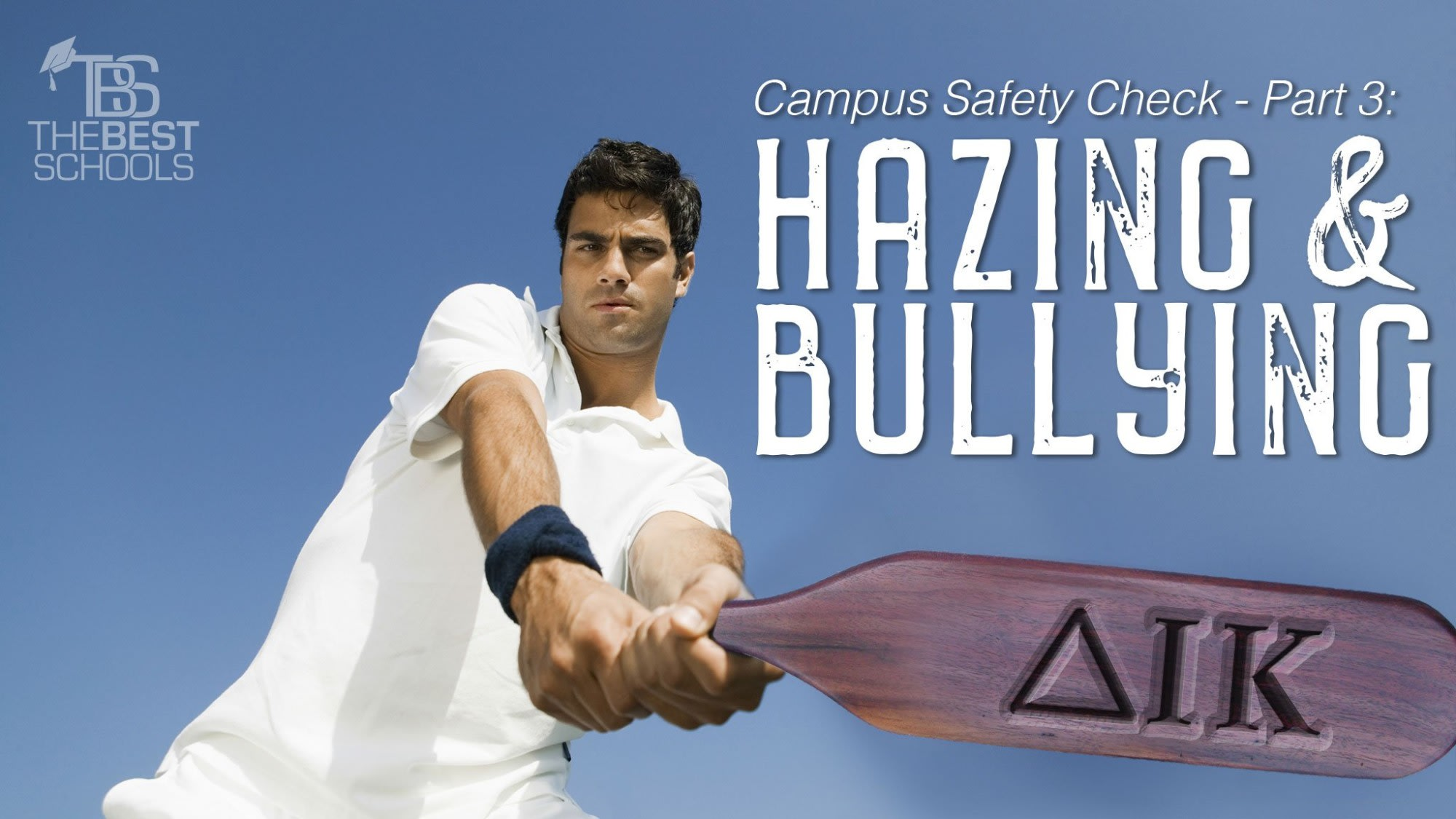 campus safety check part 3 hazing and bullying