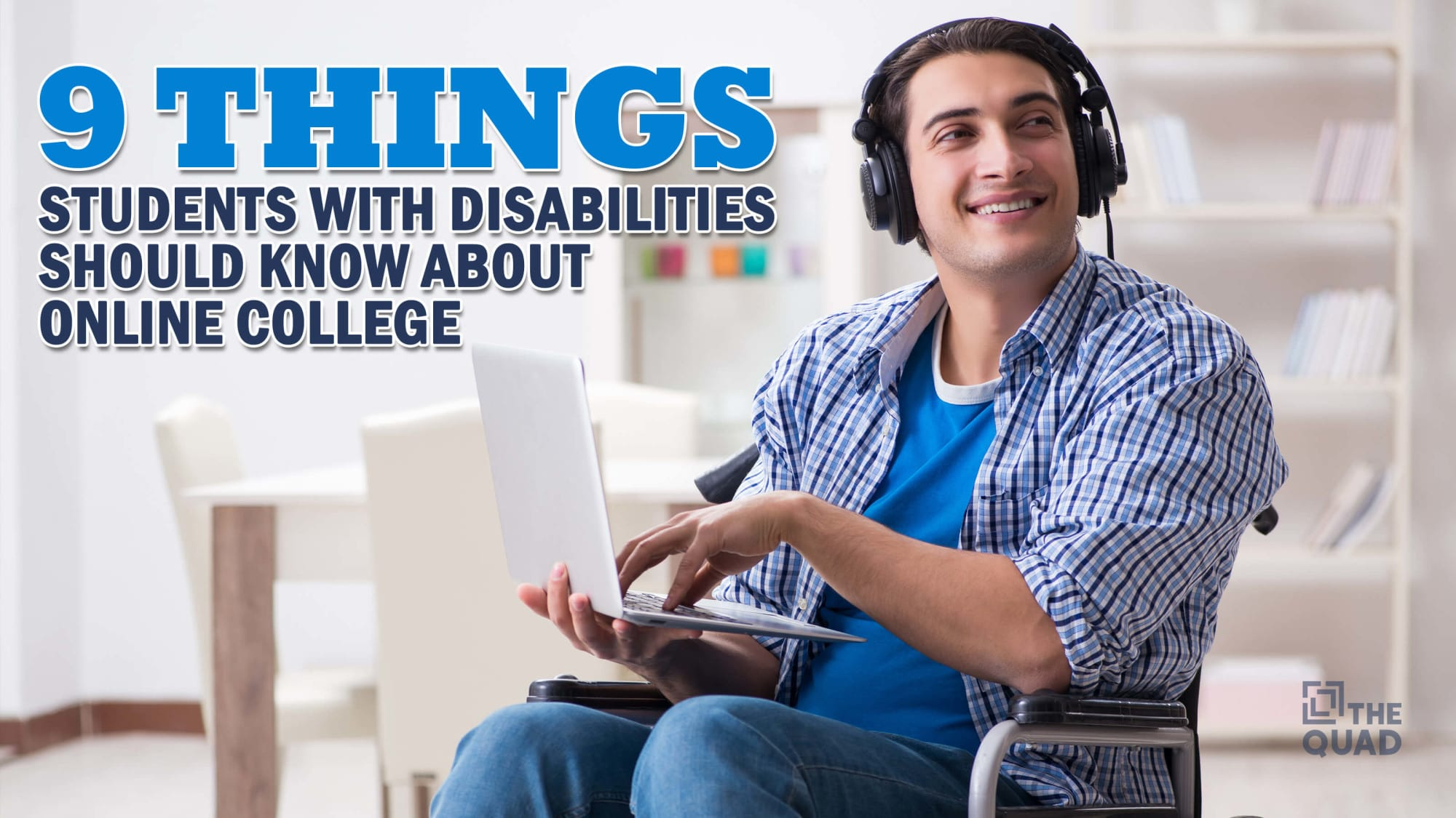9 Things Students With Disabilities Should Know About Online College