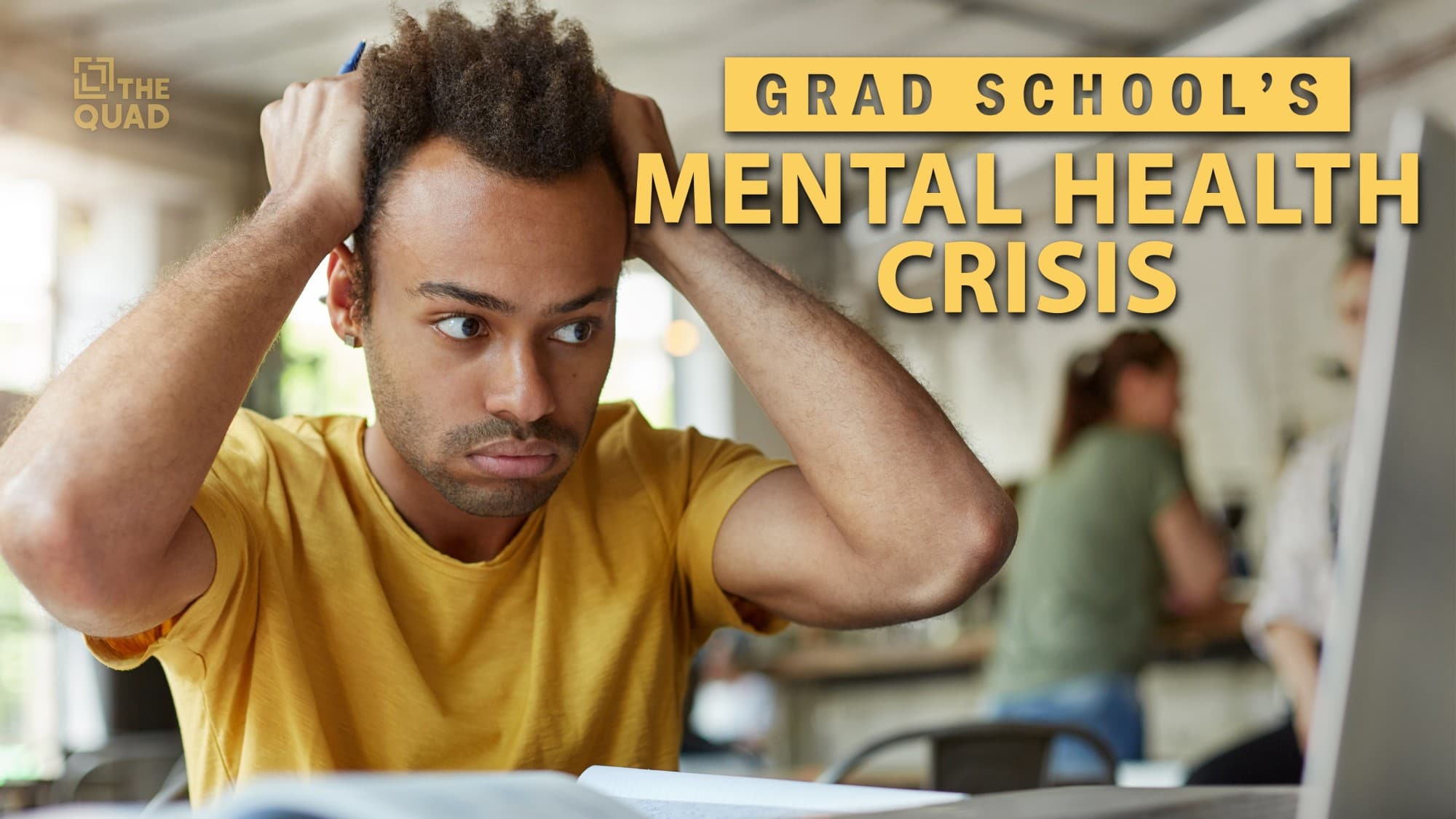 Anxious Students Strain College Mental >> Grad School S Mental Health Crisis The Quad Magazine