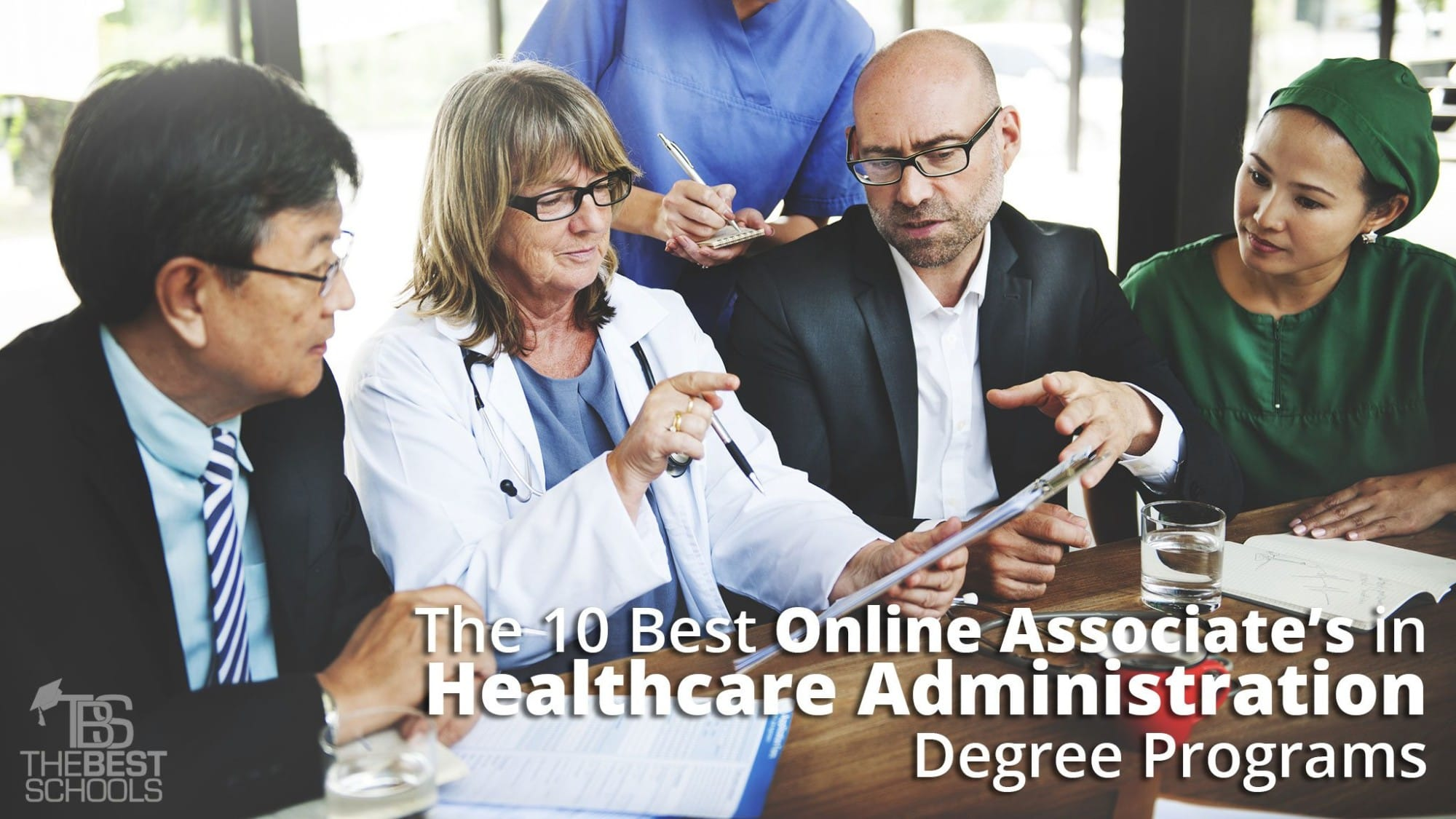 The 10 Best Online Associates In Healthcare Administration Degree