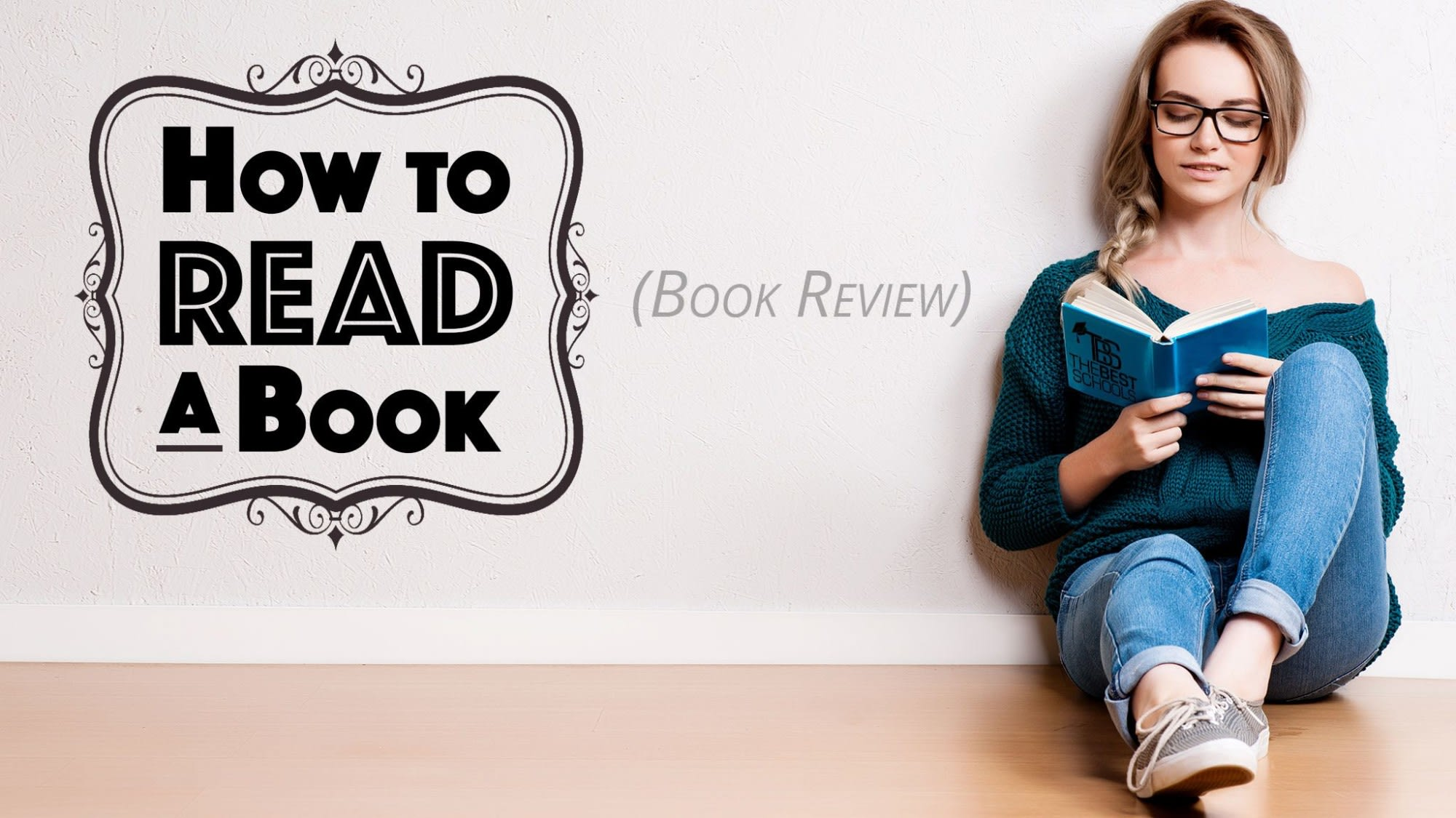 how to read a book the classic guide to intelligent reading a review