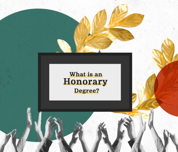 What Is an Honorary Degree and How Do You Lose One?