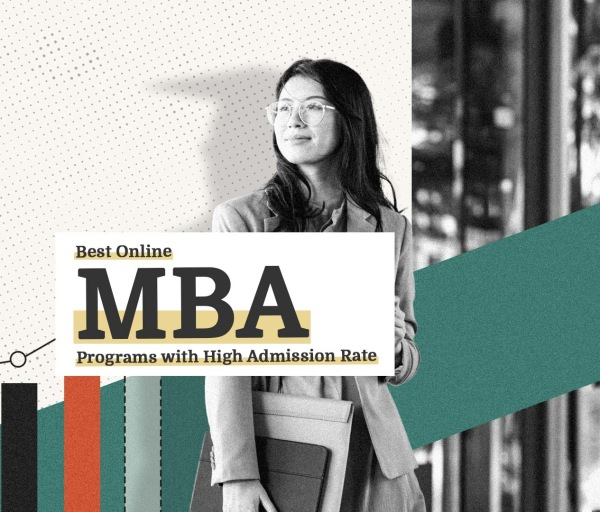 Best Online MBA Programs with High Admission Rate