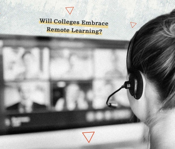 Will Colleges Embrace Virtual Learning Post-COVID-19?