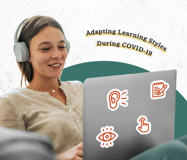 Adapting Learning Styles During COVID-19