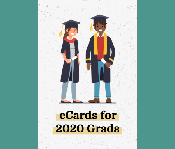 eCards for 2020 Graduates