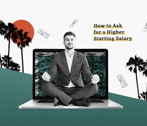 How to Ask for a Higher Starting Salary