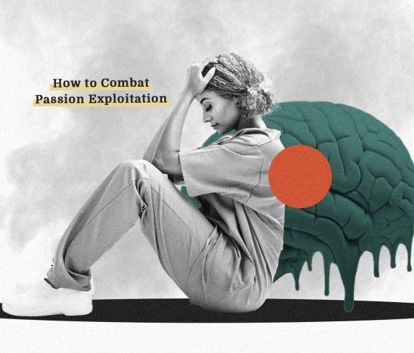 How to Combat Passion Exploitation
