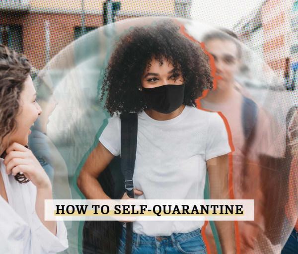 How to Self-Quarantine Wherever You Are