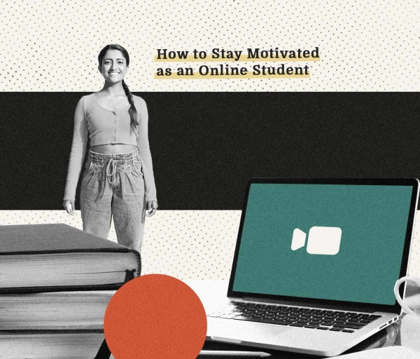 How to Stay Motivated as an Online Student