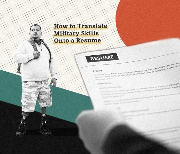 How to Translate Military Skills Onto a Resume
