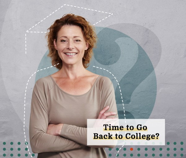 Pros and Cons: Should Adult Learners Go Back to School?
