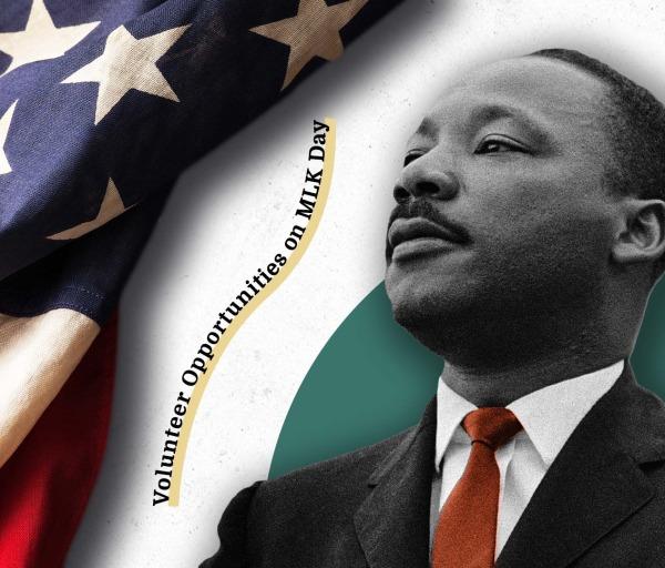 The Best Volunteer Opportunities for MLK Day