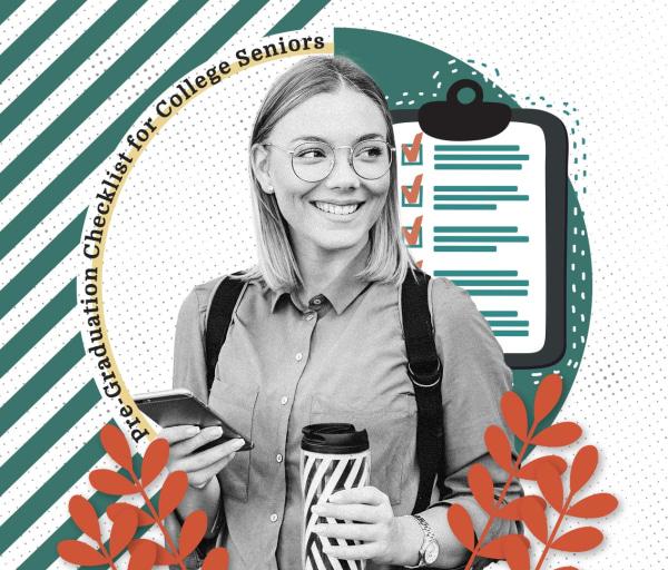 Pre-Graduation Checklist for Career-Minded College Seniors