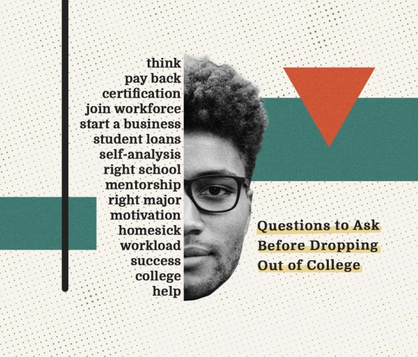 Questions to Ask Yourself Before Dropping Out of College