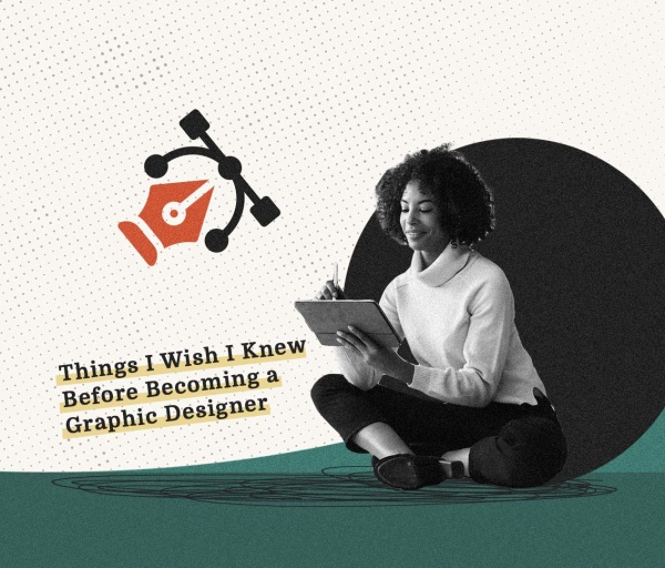 Things I Wish I Knew Before Becoming a Graphic Designer