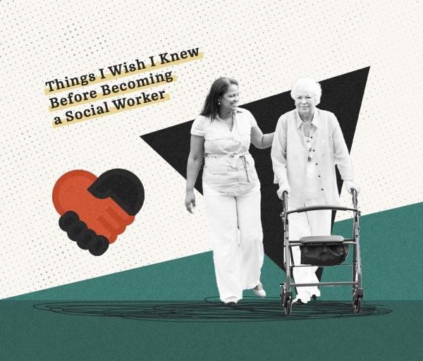 Things I Wish I Knew Before Becoming a Social Worker